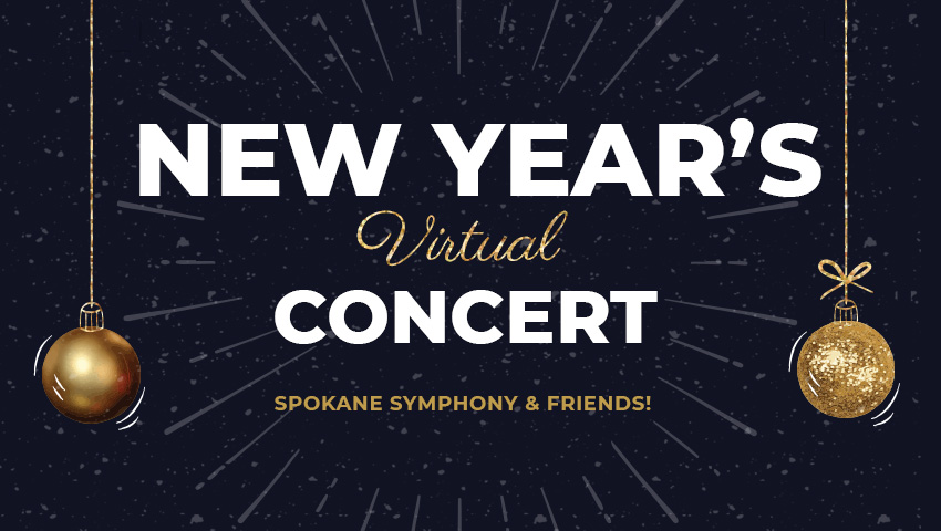New Year's Eve Concert with Spokane Symphony & Friends!